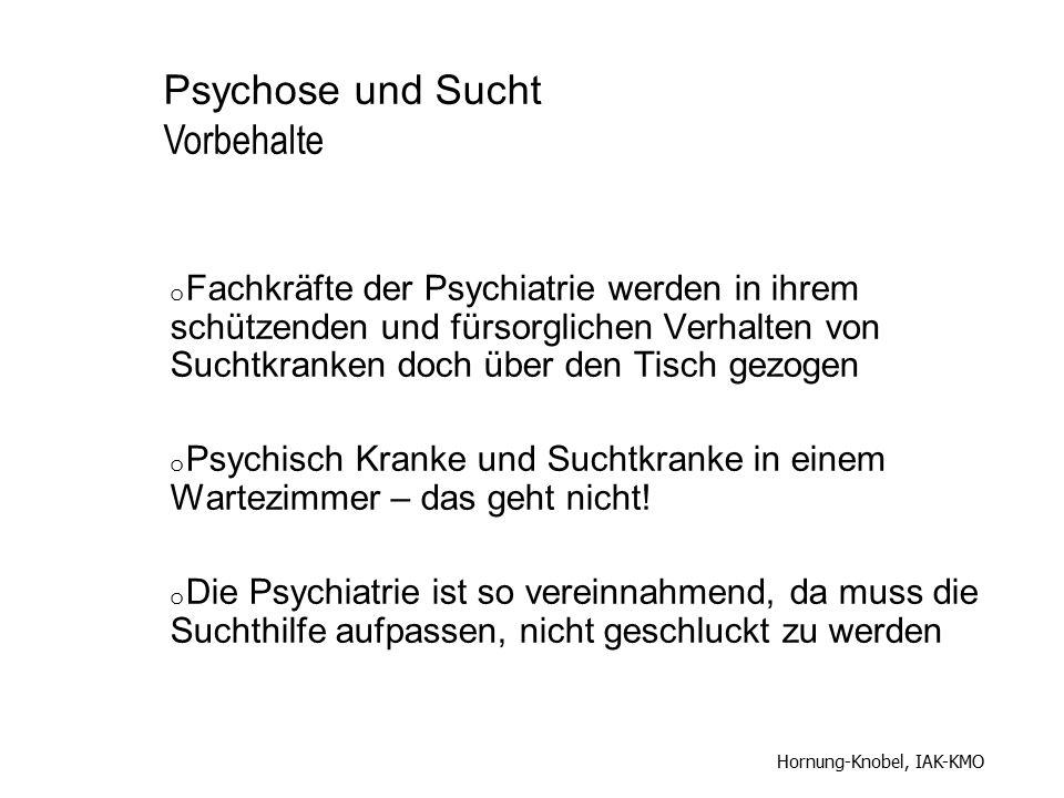 o Fachkräfte der Psychiatrie werden in ihrem schützenden und fürsorglichen Verhalten von Suchtkranken doch über den Tisch gezogen o Psychisch Kranke u