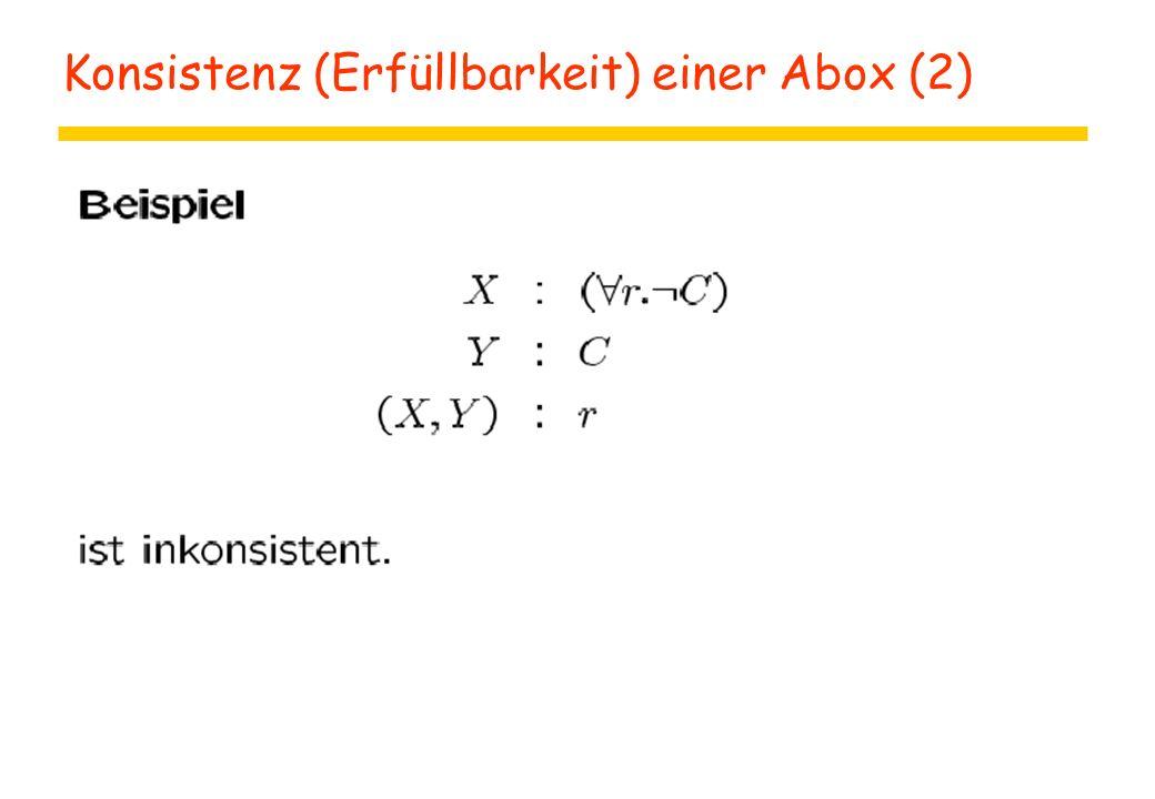 Konsistenz (Erfüllbarkeit) einer Abox (2)