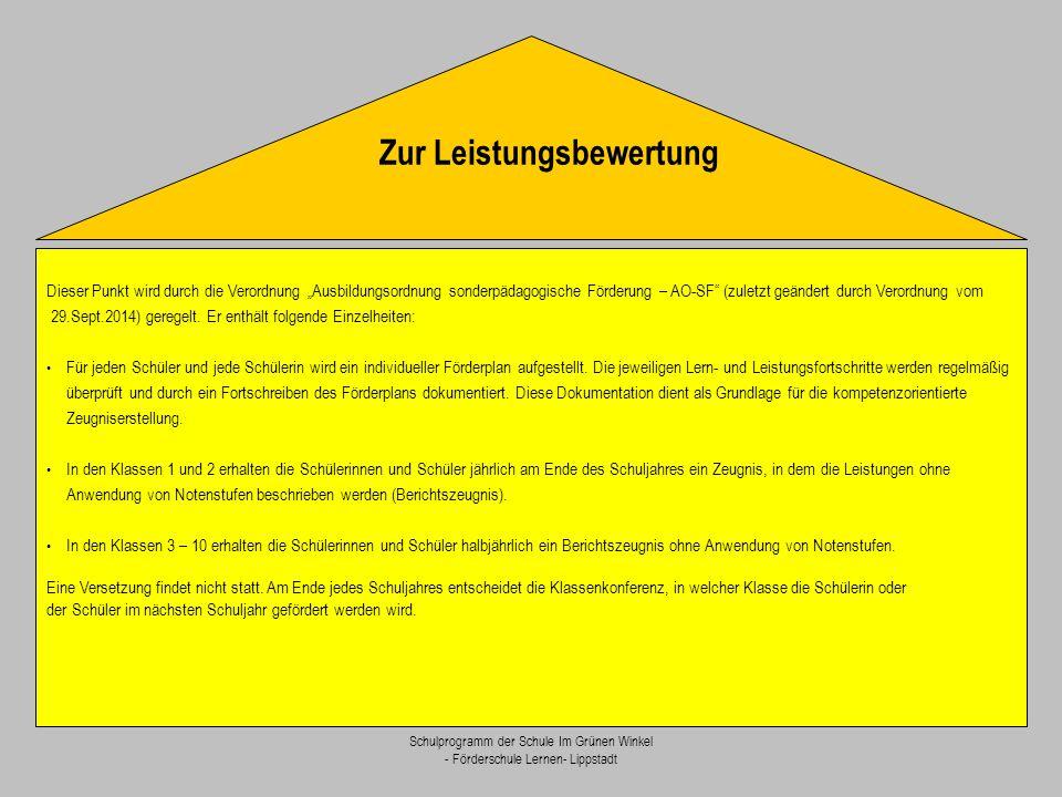 """Schulprogramm der Schule Im Grünen Winkel - Förderschule Lernen- Lippstadt Dieser Punkt wird durch die Verordnung """"Ausbildungsordnung sonderpädagogisc"""