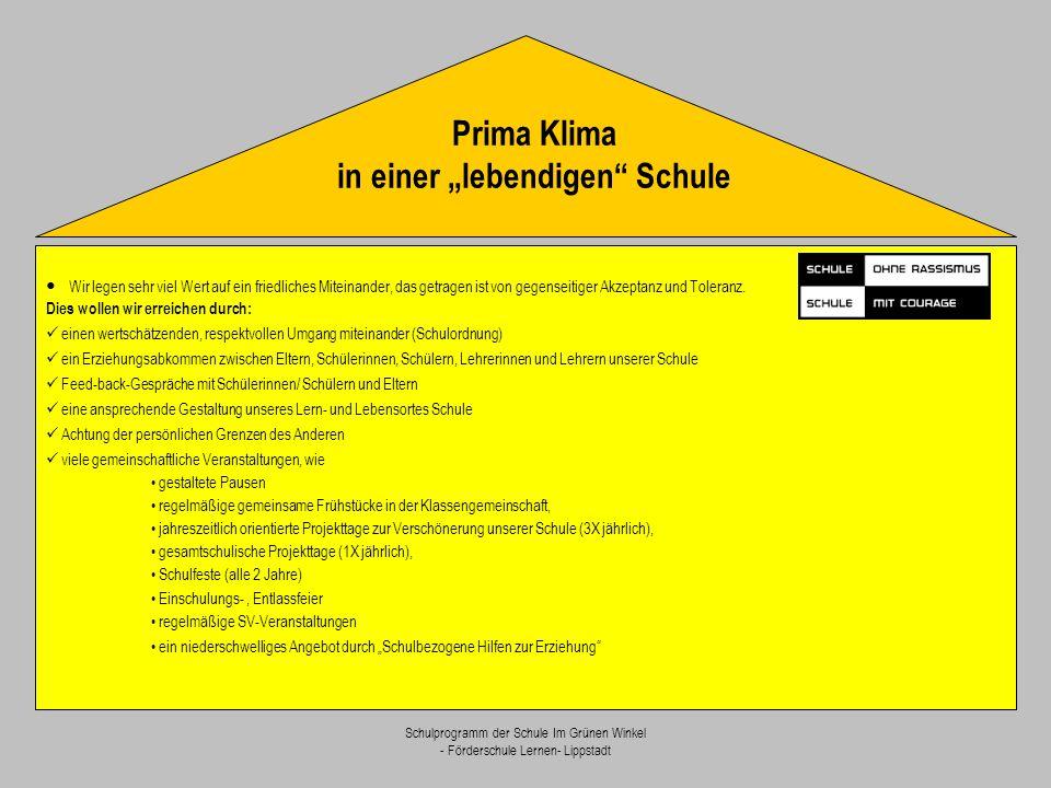 Schulprogramm der Schule Im Grünen Winkel - Förderschule Lernen- Lippstadt Sie orientiert sich an den individuellen Förderbedürfnissen und Stärken jeder einzelnen Schülerin und jedes einzelnen Schülers wie auch an Richtlinien und Lehrplänen.