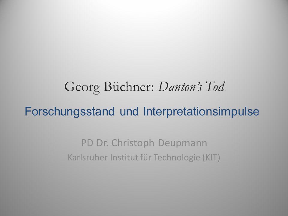 Georg Büchner: Danton's Tod PD Dr.