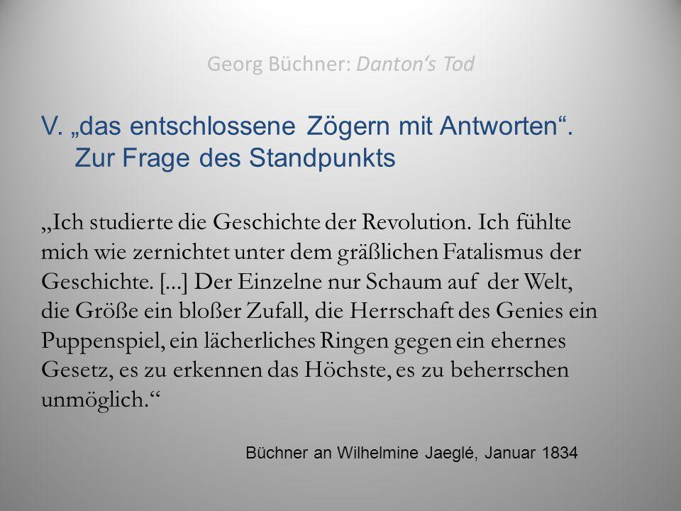 """Georg Büchner: Danton's Tod V. """"das entschlossene Zögern mit Antworten ."""