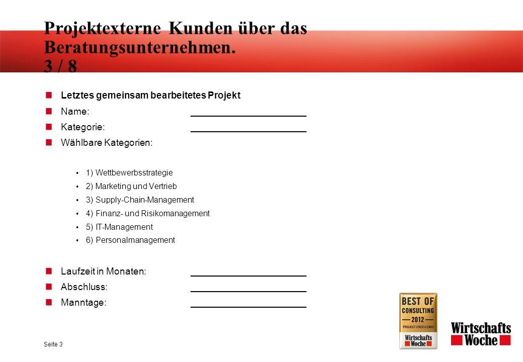 Projektexterne Kunden über das Beratungsunternehmen.