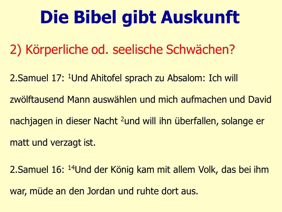 2.Samuel 17: 1 Und Ahitofel sprach zu Absalom: Ich will zwölftausend Mann auswählen und mich aufmachen und David nachjagen in dieser Nacht 2 und will