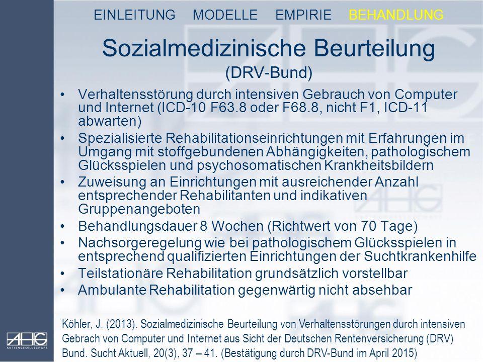 Sozialmedizinische Beurteilung (DRV-Bund) Verhaltensstörung durch intensiven Gebrauch von Computer und Internet (ICD-10 F63.8 oder F68.8, nicht F1, IC