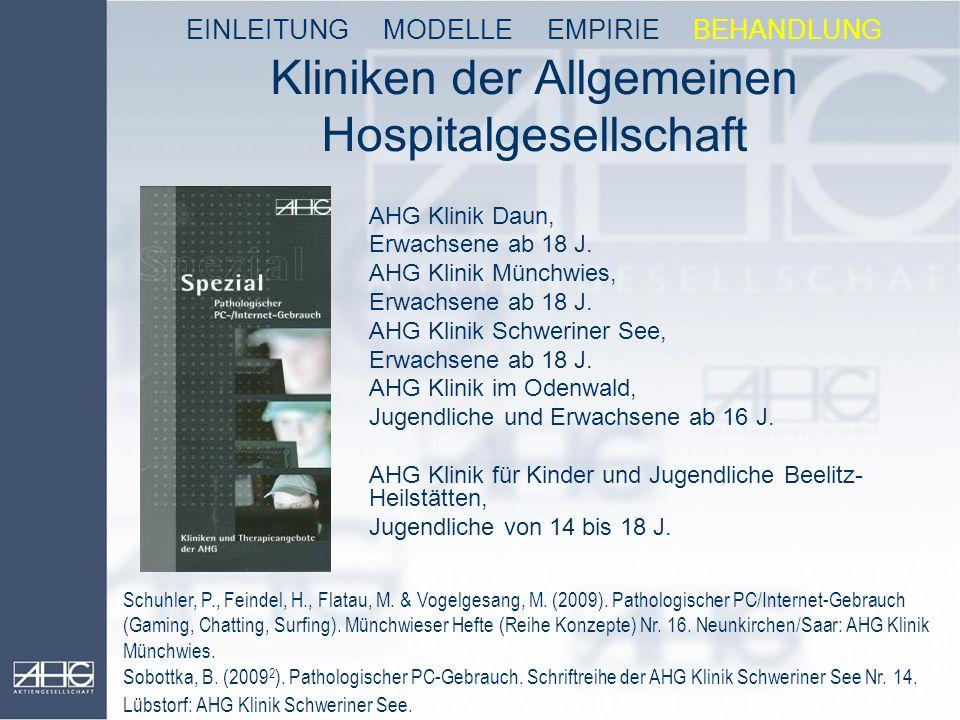 Kliniken der Allgemeinen Hospitalgesellschaft AHG Klinik Daun, Erwachsene ab 18 J. AHG Klinik Münchwies, Erwachsene ab 18 J. AHG Klinik Schweriner See