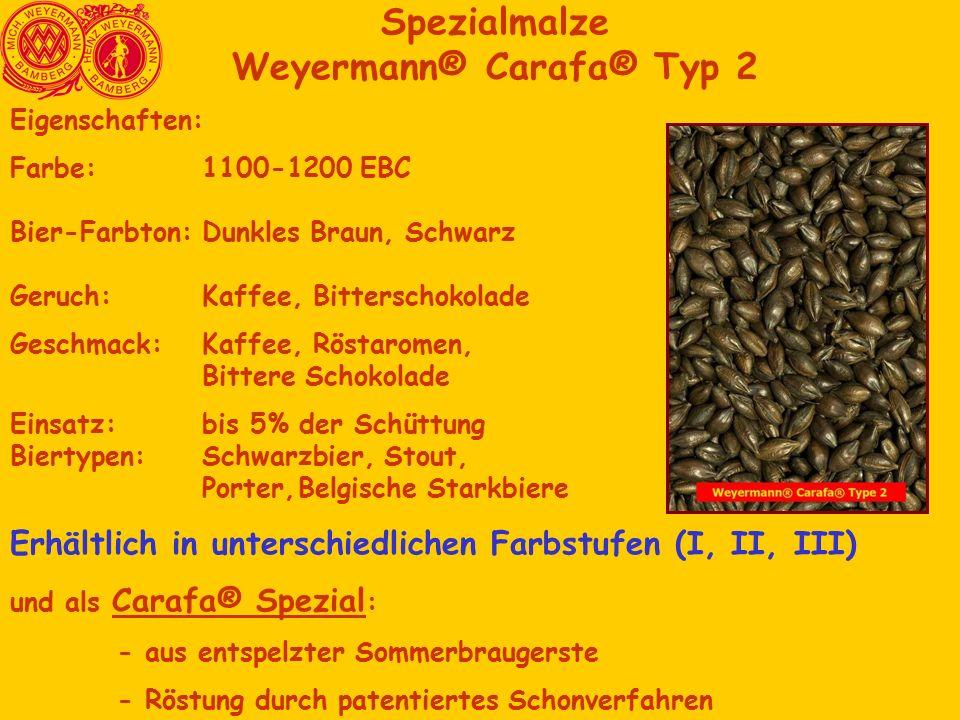 Spezialmalze Weyermann® Carafa® Typ 2 Eigenschaften: Farbe: 1100-1200 EBC Bier-Farbton:Dunkles Braun, Schwarz Geruch:Kaffee, Bitterschokolade Geschmack:Kaffee, Röstaromen, Bittere Schokolade Einsatz:bis 5% der Schüttung Biertypen: Schwarzbier, Stout, Porter,Belgische Starkbiere Erhältlich in unterschiedlichen Farbstufen (I, II, III) und als Carafa® Spezial : - aus entspelzter Sommerbraugerste - Röstung durch patentiertes Schonverfahren
