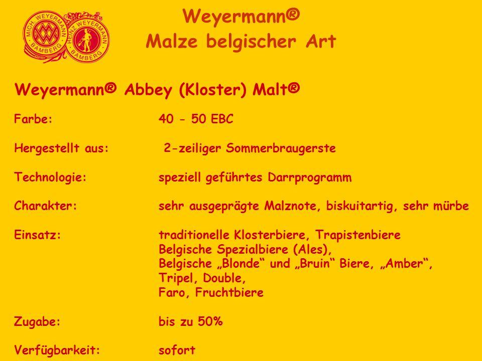 Weyermann® Abbey (Kloster) Malt® Farbe:40 - 50 EBC Hergestellt aus: 2-zeiliger Sommerbraugerste Technologie:speziell geführtes Darrprogramm Charakter: