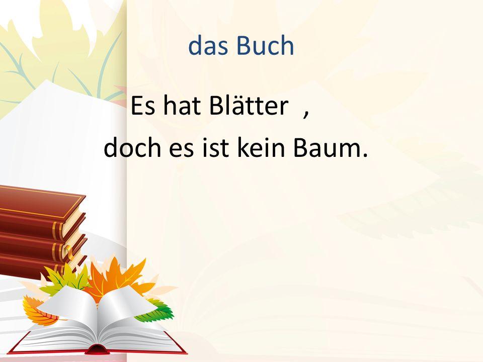 das Buch Es hat Blätter, doch es ist kein Baum.