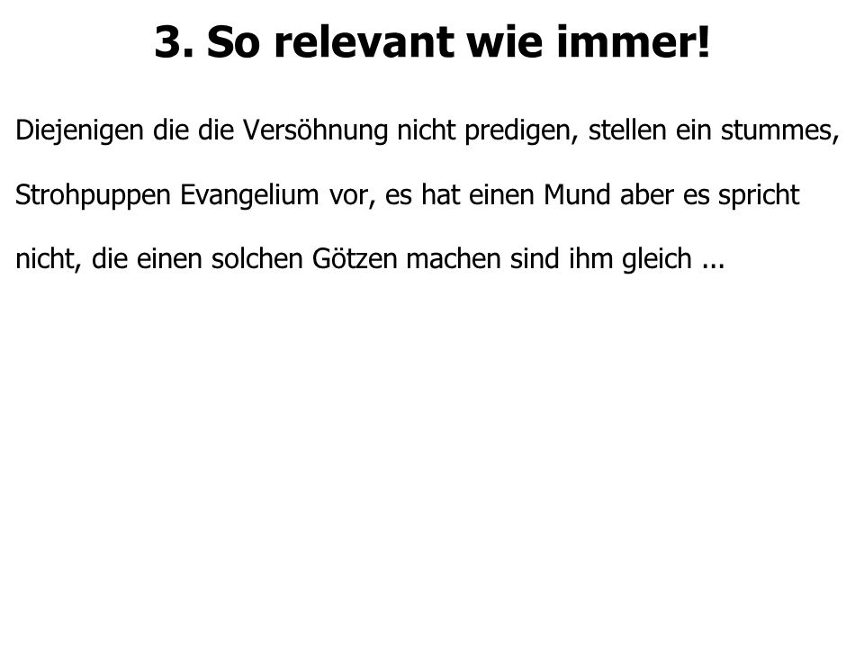 3. So relevant wie immer.