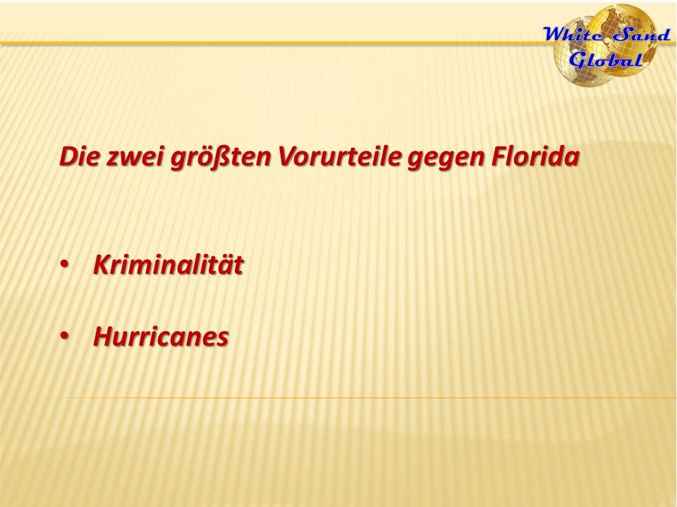 Die zwei größten Vorurteile gegen Florida Kriminalität Kriminalität Hurricanes Hurricanes
