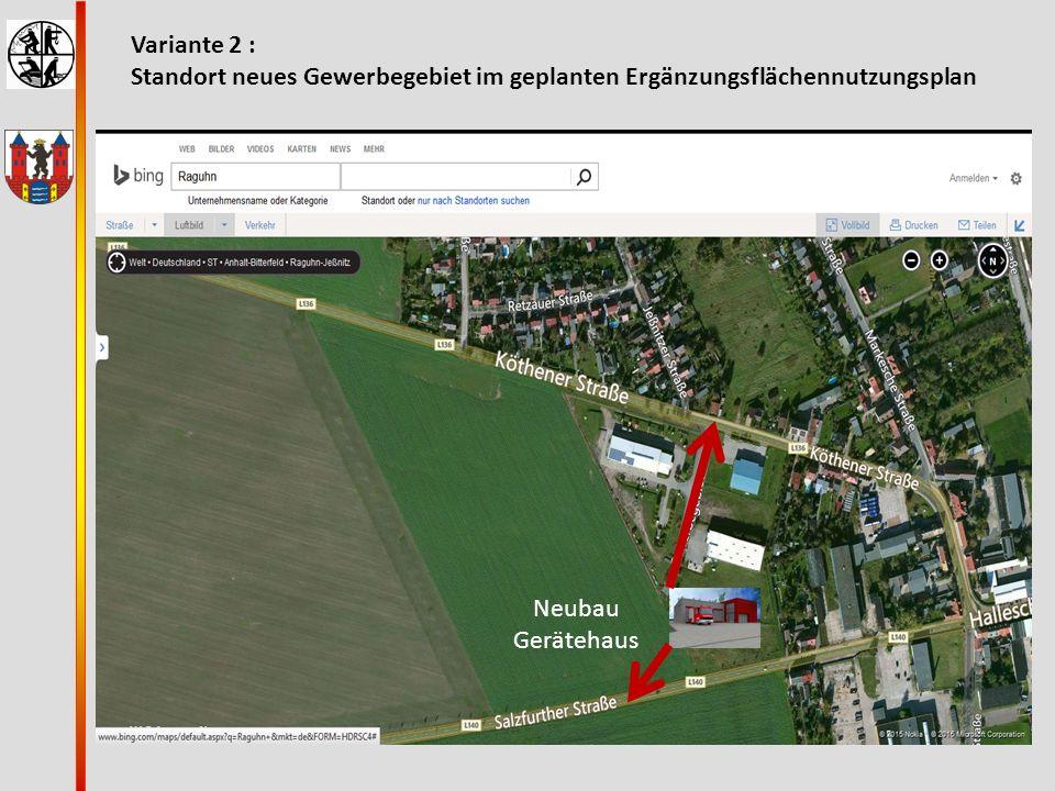 Variante 2 : Standort neues Gewerbegebiet im geplanten Ergänzungsflächennutzungsplan Neubau Gerätehaus