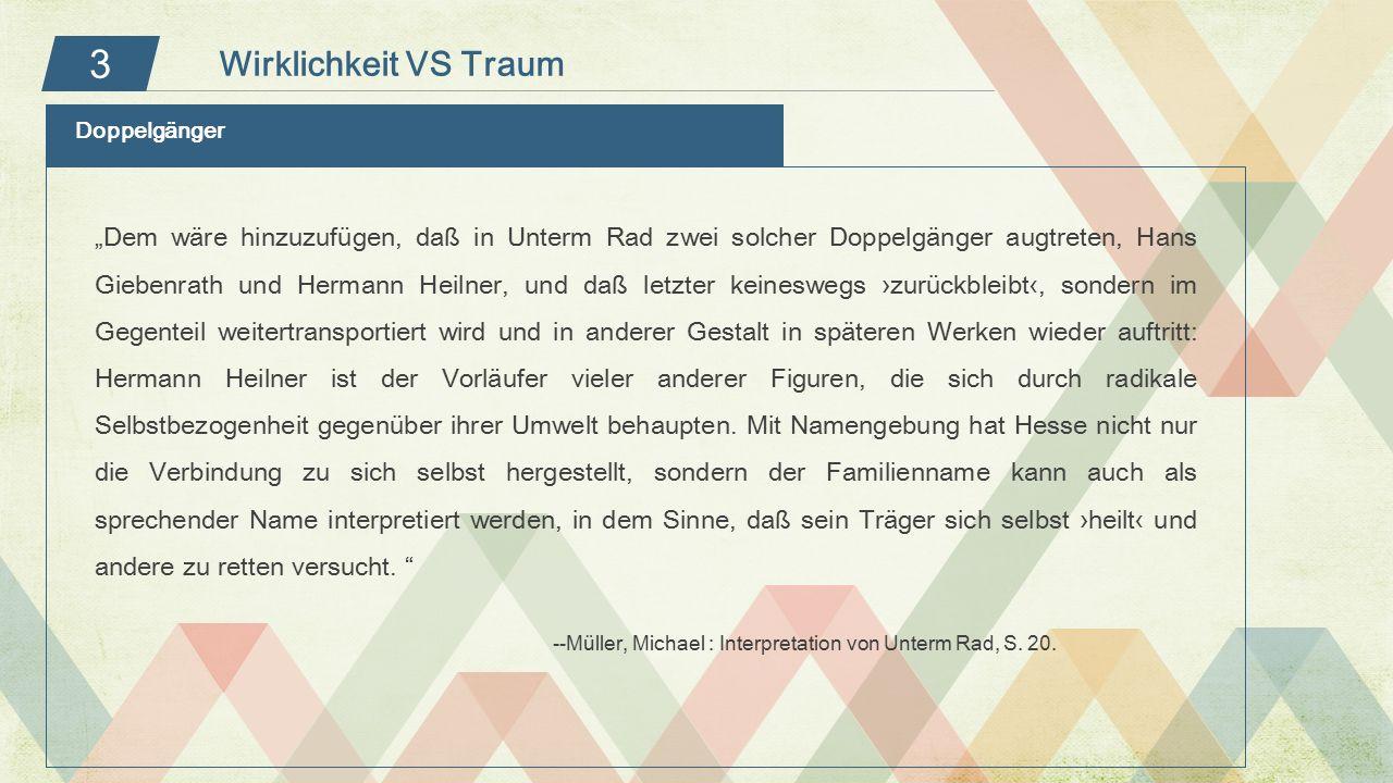 """3 Doppelgänger """"Dem wäre hinzuzufügen, daß in Unterm Rad zwei solcher Doppelgänger augtreten, Hans Giebenrath und Hermann Heilner, und daß letzter kei"""