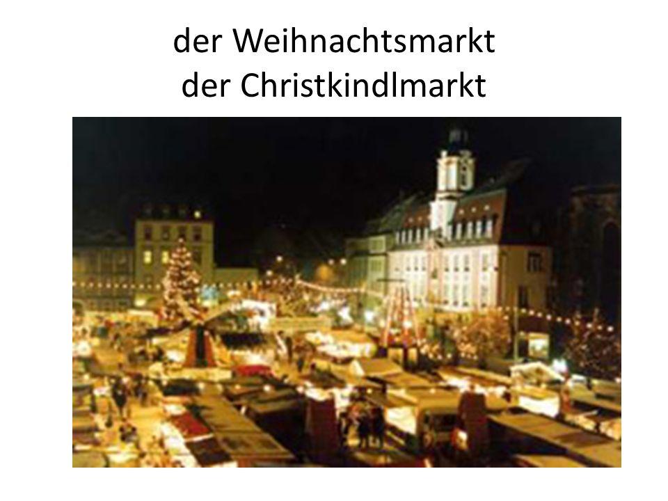 der Weihnachtsmarkt der Christkindlmarkt
