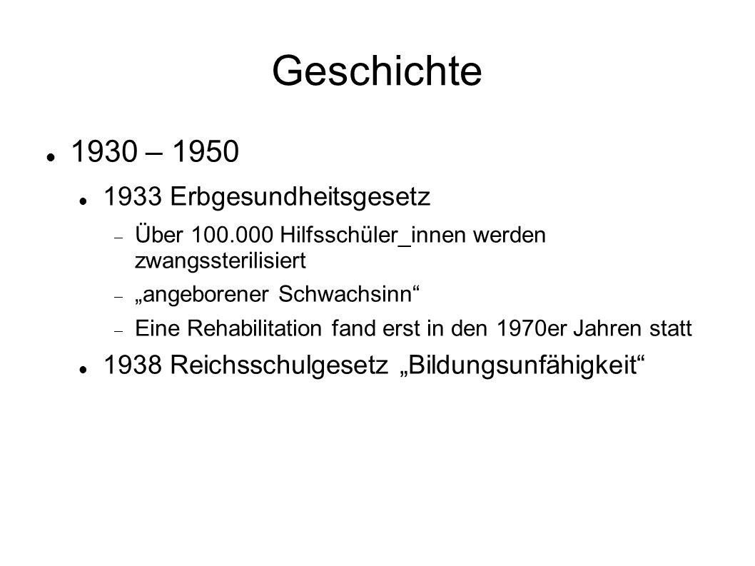Geschichte 1930 – 1950 Rassenhygieniker erhalten nach 45 wieder Lehrstühle Beispiel: Dekane der Uni-Klinik Münster nach 45:  Jötten (Gutachten zu 4.300 Hilfsschülern)  Verschuer (Doktorvater von Mengele)  Mauz (Beteiligung T4)  Replau (Gutachten zu 4.300 Hilfsschülern)