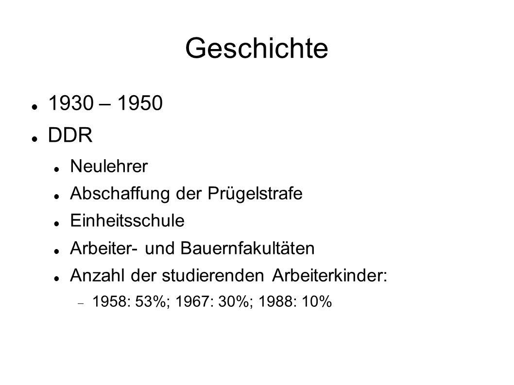 Geschichte 1930 -1950 Kontroverse um das gegliederte Schulsystem Beispiel Niedersachen: Bildungsgutachten durch den Rassenhygieniker Karl Valentin Müller (1946)  Es gibt angeboren drei Begabungstypen, die Zahl der Gymnasiasten sollte nicht mehr als 10% betragen  Das selektive Bildungssystem muss bleiben.