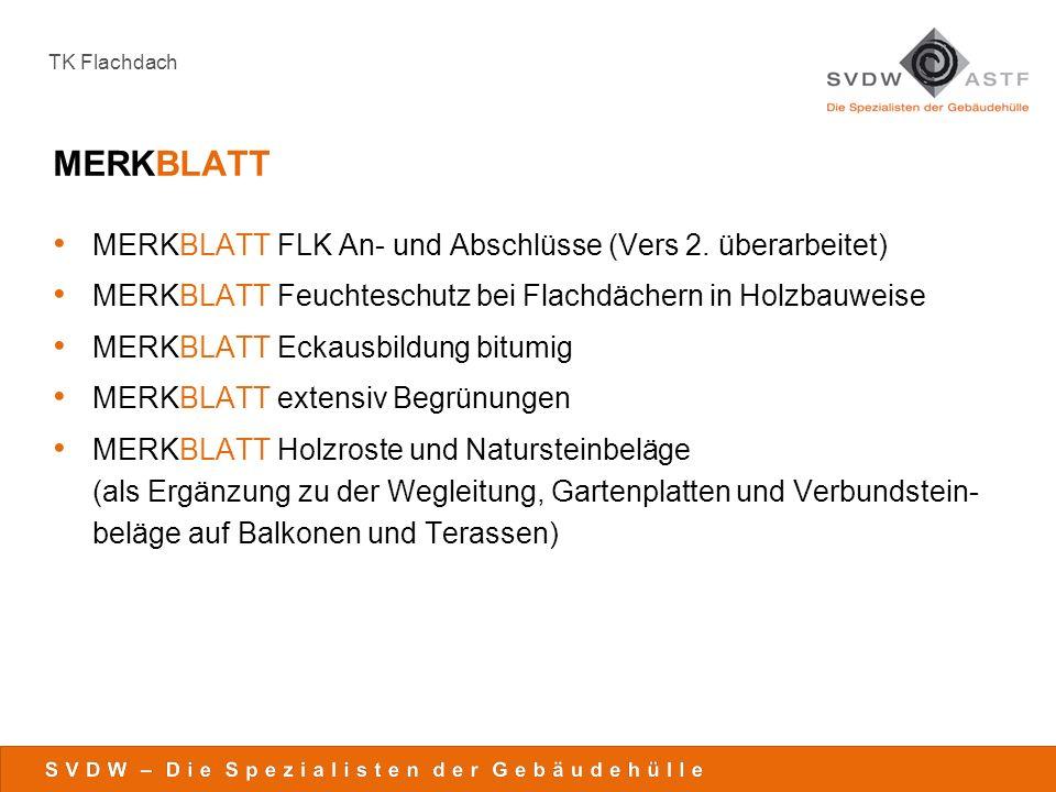 TK Flachdach News Technik TK / Merkblätter