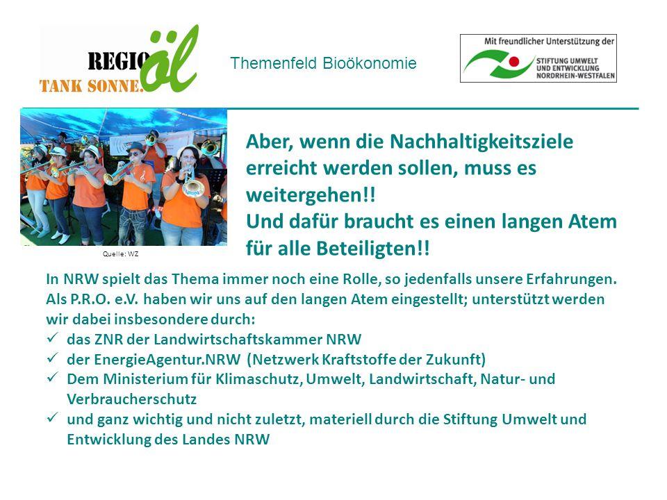 Themenfeld Bioökonomie Aber, wenn die Nachhaltigkeitsziele erreicht werden sollen, muss es weitergehen!.