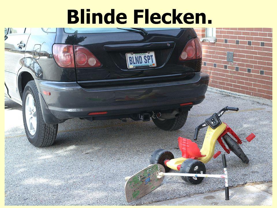Blinde Flecken.