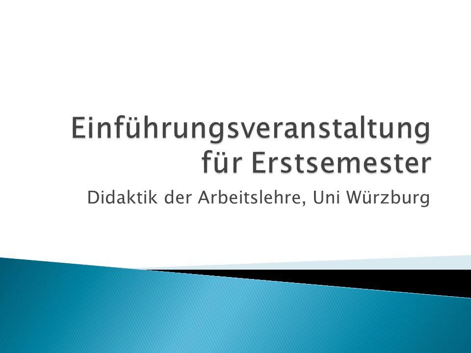 Didaktik der Arbeitslehre, Uni Würzburg