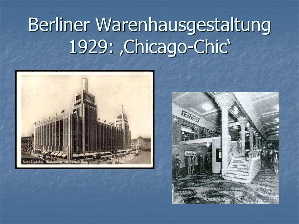 Berliner Warenhausgestaltung 1929: 'Chicago-Chic'