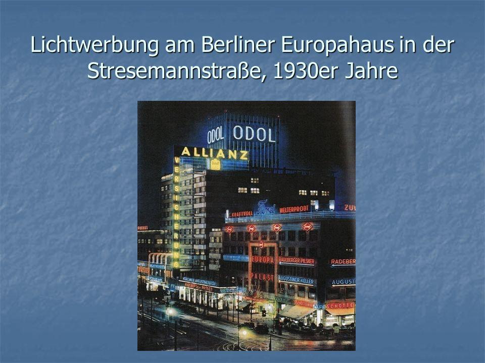 Lichtwerbung am Berliner Europahaus in der Stresemannstraße, 1930er Jahre