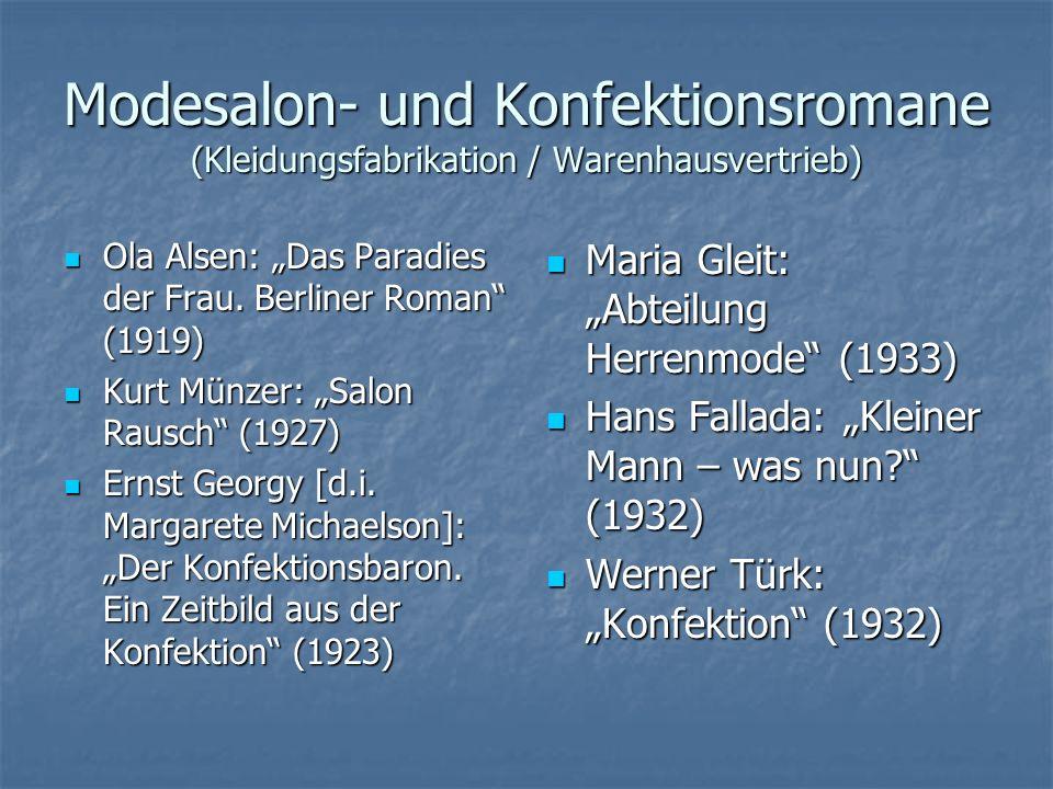 """Modesalon- und Konfektionsromane (Kleidungsfabrikation / Warenhausvertrieb) Ola Alsen: """"Das Paradies der Frau. Berliner Roman"""" (1919) Ola Alsen: """"Das"""