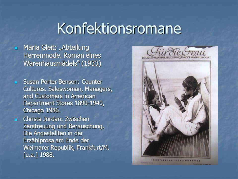 """Konfektionsromane Maria Gleit: """"Abteilung Herrenmode. Roman eines Warenhausmädels"""" (1933) Maria Gleit: """"Abteilung Herrenmode. Roman eines Warenhausmäd"""