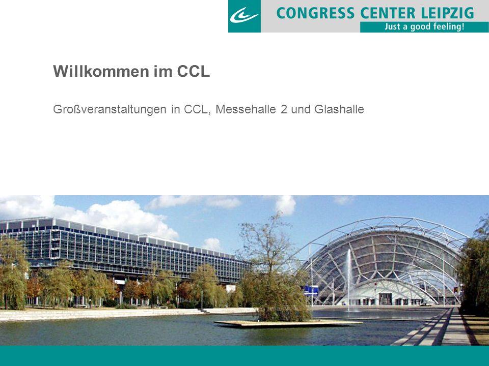 Willkommen im CCL Großveranstaltungen in CCL, Messehalle 2 und Glashalle