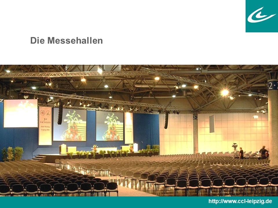 Die Messehallen  Messehalle 2 direkt mit dem CCL verbunden; Fläche: 20.500 m 2  Trennwandsystem: teilbar in halbe und Viertelsegmente  Versorgung mit allen Medien durch Unterflursystem  Integration von Plenum, Ausstellung und Catering http://www.ccl-leipzig.de