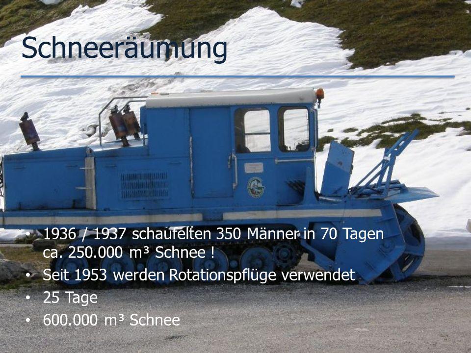Schneeräumung 1936 / 1937 schaufelten 350 Männer in 70 Tagen ca.