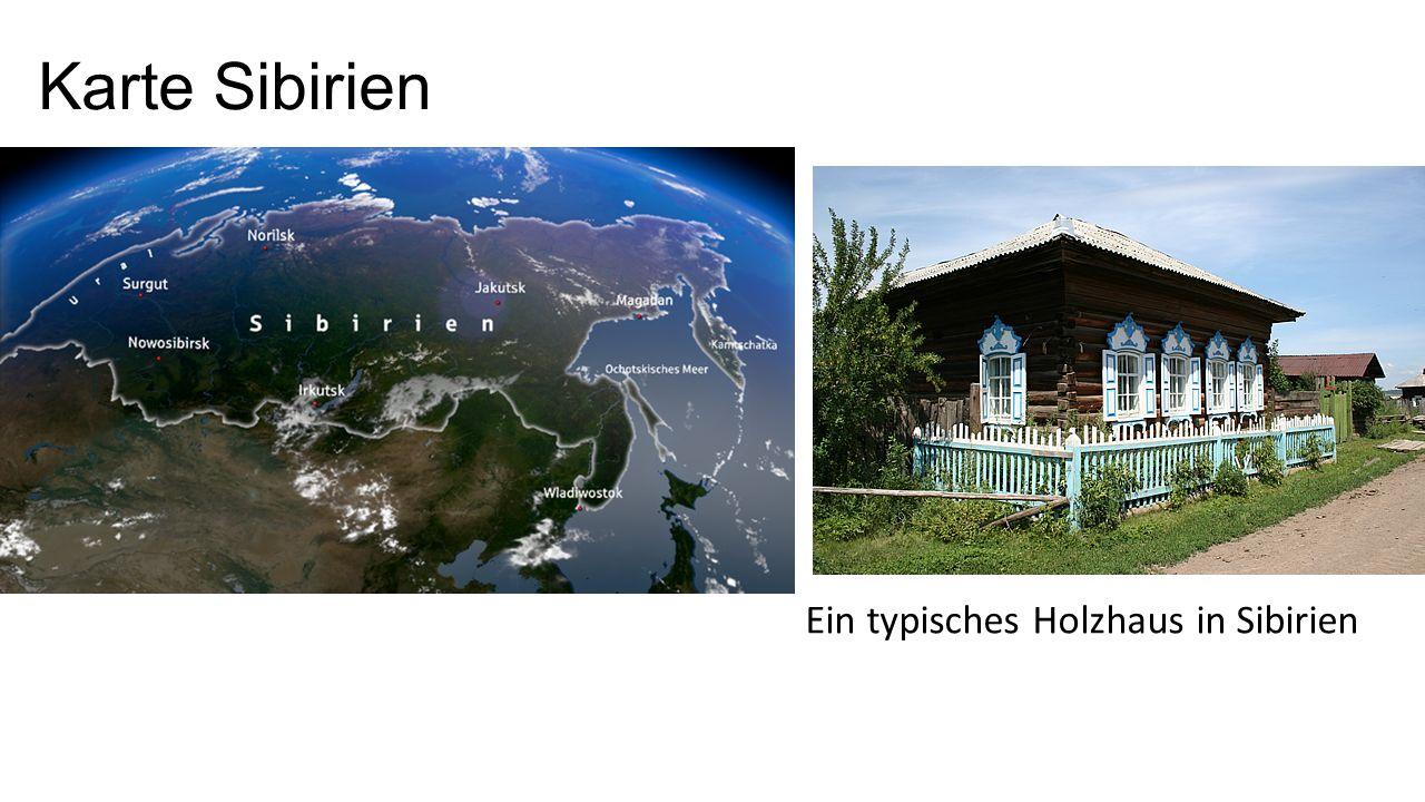 Karte Sibirien Ein typisches Holzhaus in Sibirien
