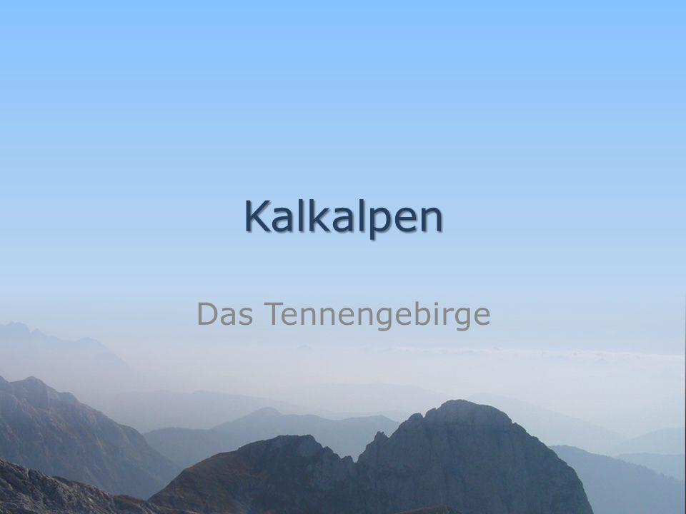 Kalkalpen Das Tennengebirge