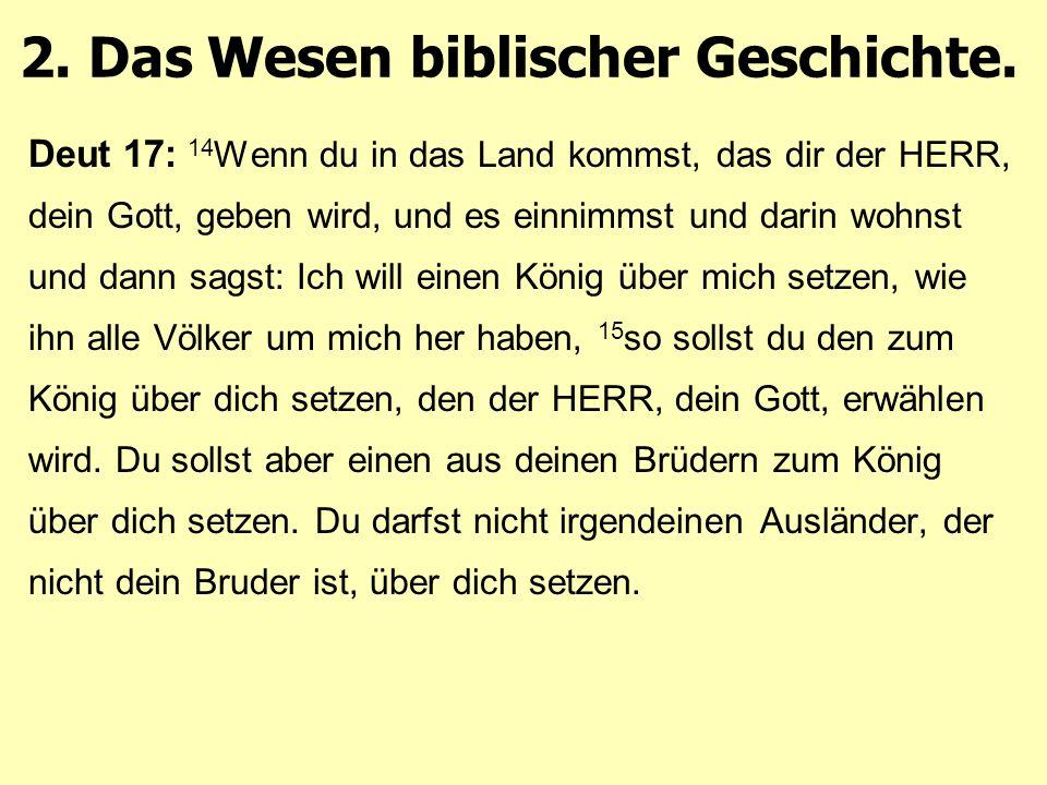 2. Das Wesen biblischer Geschichte.