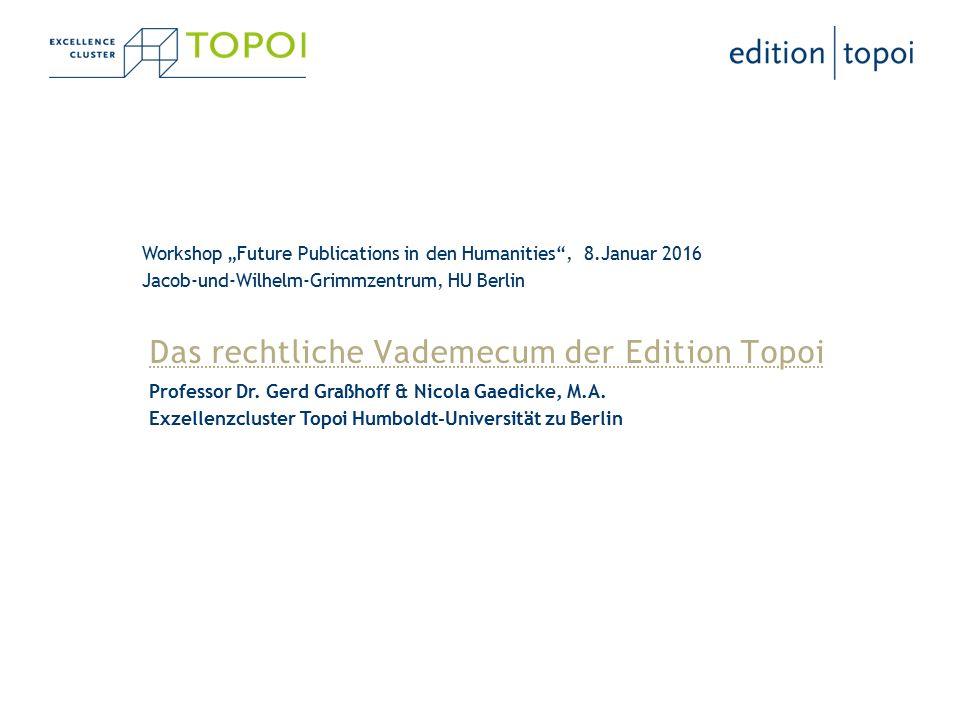 Das rechtliche Vademecum der Edition Topoi Professor Dr.