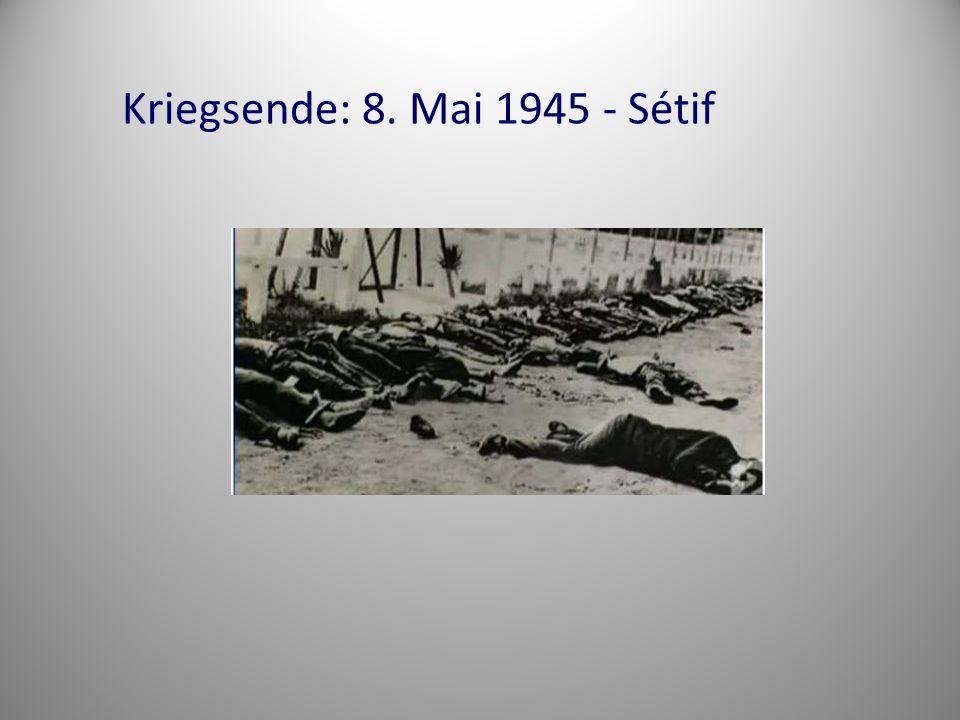 Kriegsende: 8. Mai 1945 - Sétif