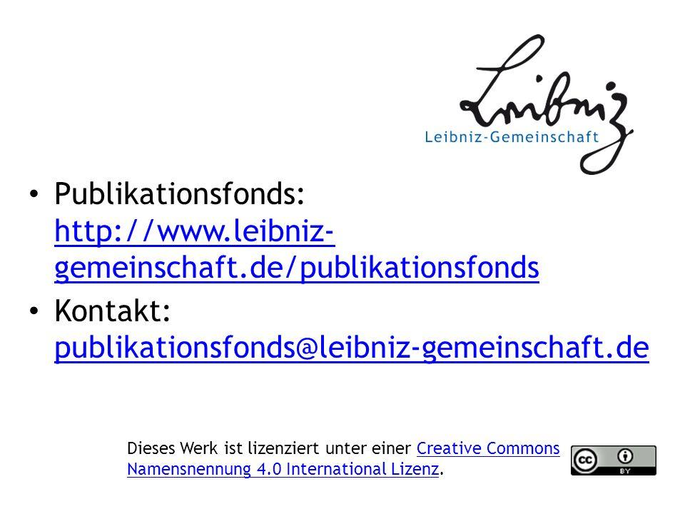 Publikationsfonds: http://www.leibniz- gemeinschaft.de/publikationsfonds http://www.leibniz- gemeinschaft.de/publikationsfonds Kontakt: publikationsfonds@leibniz-gemeinschaft.de publikationsfonds@leibniz-gemeinschaft.de Dieses Werk ist lizenziert unter einer Creative Commons Namensnennung 4.0 International Lizenz.Creative Commons Namensnennung 4.0 International Lizenz