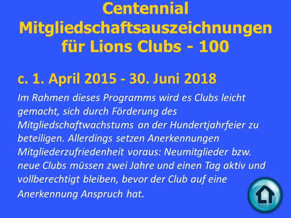 Centennial Mitgliedschaftsauszeichnungen für Lions Clubs - 100 c.