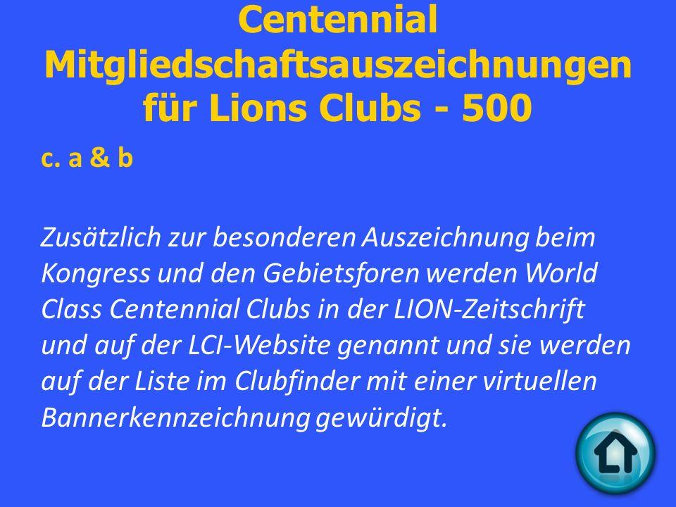 Centennial Mitgliedschaftsauszeichnungen für Lions Clubs - 500 c.