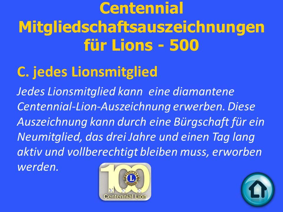 Centennial Mitgliedschaftsauszeichnungen für Lions - 500 C.