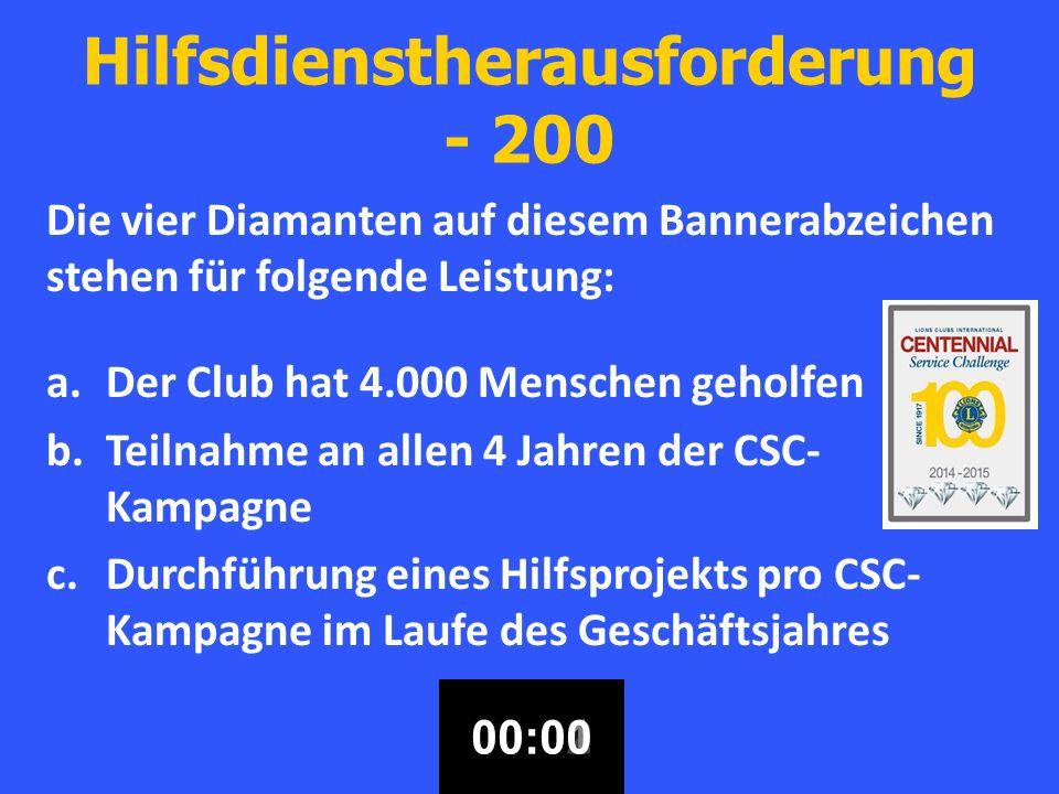 Centennial Mitgliedschaftsauszeichnungen für Lions Clubs - 200 c.