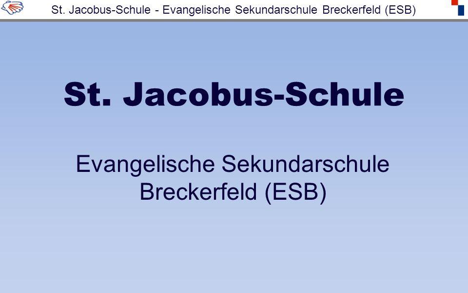 St. Jacobus-Schule Evangelische Sekundarschule Breckerfeld (ESB) St. Jacobus-Schule - Evangelische Sekundarschule Breckerfeld (ESB)