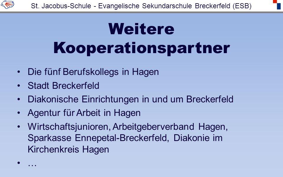 Weitere Kooperationspartner Die fünf Berufskollegs in Hagen Stadt Breckerfeld Diakonische Einrichtungen in und um Breckerfeld Agentur für Arbeit in Ha