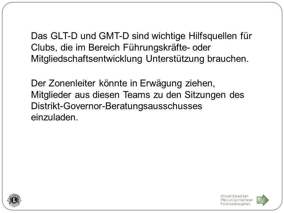 Das GLT-D und GMT-D sind wichtige Hilfsquellen für Clubs, die im Bereich Führungskräfte- oder Mitgliedschaftsentwicklung Unterstützung brauchen.