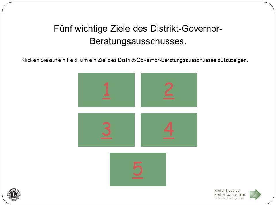 Fünf wichtige Ziele des Distrikt-Governor- Beratungsausschusses.