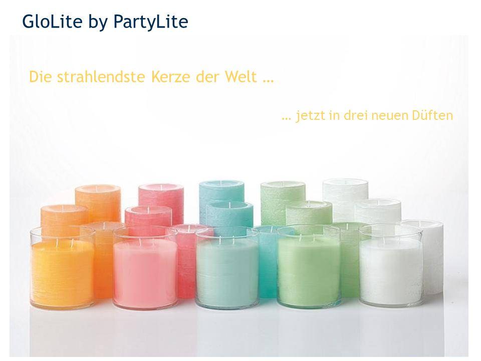 GloLite by PartyLite Die strahlendste Kerze der Welt … … jetzt in drei neuen Düften