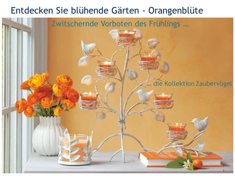 Kollektion Olea 34 Das reflektierende Blattdesign … … verstärkt die Faszination von Kerzenlicht!
