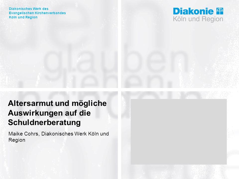 Altersarmut und mögliche Auswirkungen auf die Schuldnerberatung, Maike Cohrs Inhalt  Altersarmut und demographischer Wandel  Entwicklungen speziell in Köln  Gründe für eine Überschuldung im Alter  Besonderheiten in der Beratung  Perspektiven in der Schuldnerberatung von Seniorinnen/Senioren  Anforderungen an die Beraterin/den Berater  Prävention  Ausblick