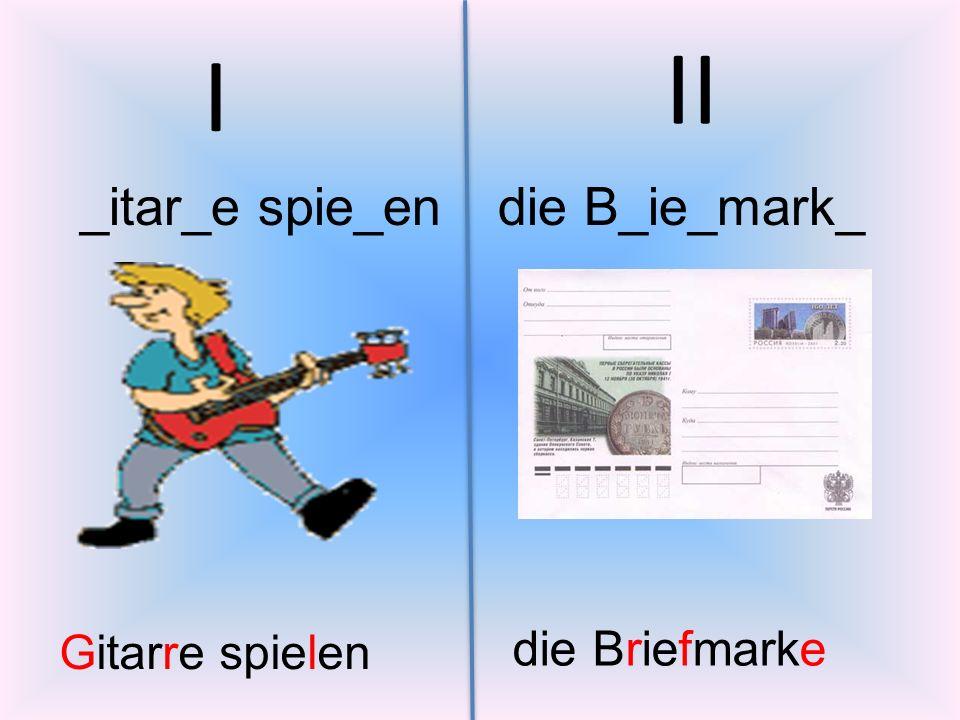 I _itar_e spie_endie B_ie_mark_ II Gitarre spielen die Briefmarke