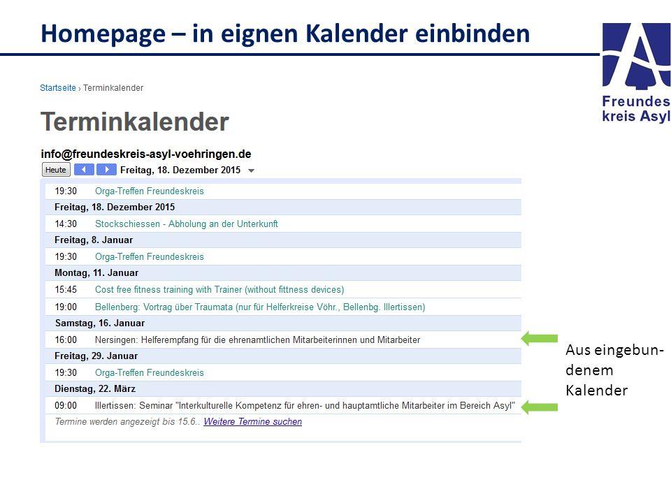 Homepage – in eignen Kalender einbinden Aus eingebun- denem Kalender